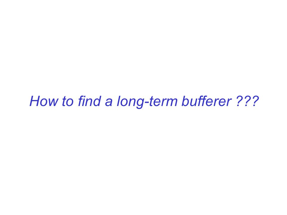 How to find a long-term bufferer