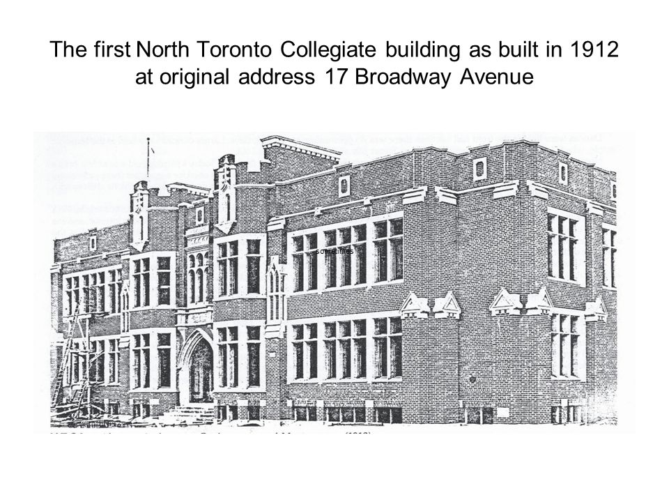 The first North Toronto Collegiate building as built in 1912 at original address 17 Broadway Avenue sometimes