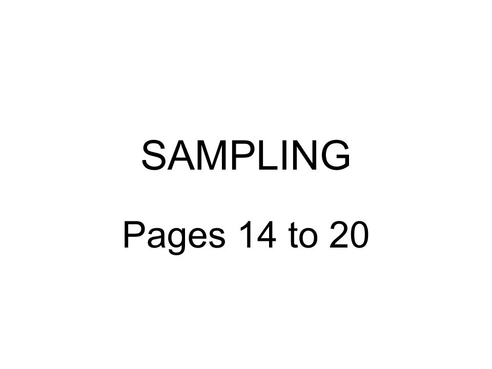 SAMPLING Pages 14 to 20