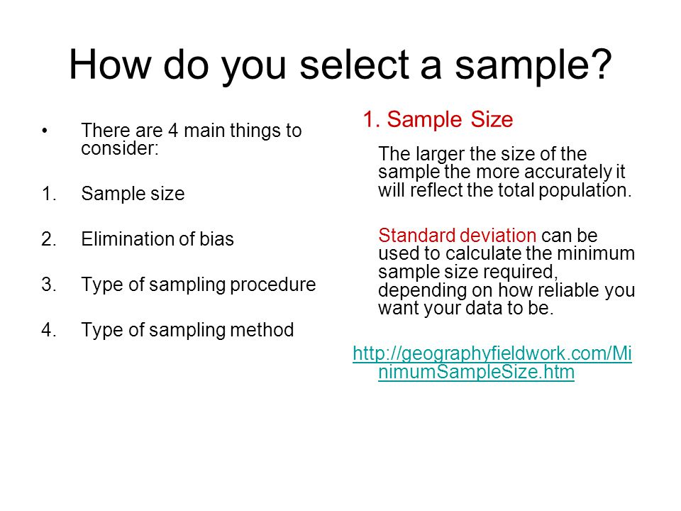 How do you select a sample.