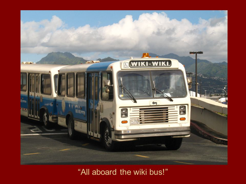 All aboard the wiki bus!