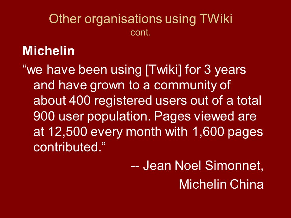Other organisations using TWiki cont.