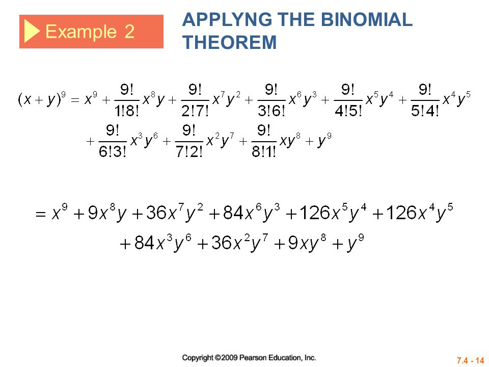 7.4 - 14 Example 2 APPLYNG THE BINOMIAL THEOREM