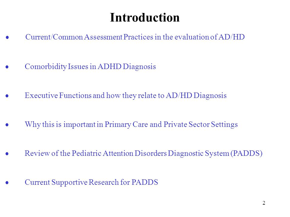 1 Innovations in the Assessment of AD/HD: Assessing Executive Operations in the Diagnosis of AD/HD Presented at the CHADD 15th Annual International Conference AD/HD Through the Years: From Science to Practice OCTOBER 31, 2003 Thomas K.