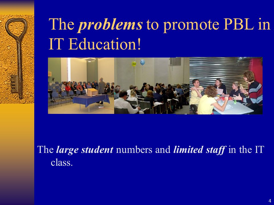 4 The problems to promote PBL in IT Education.