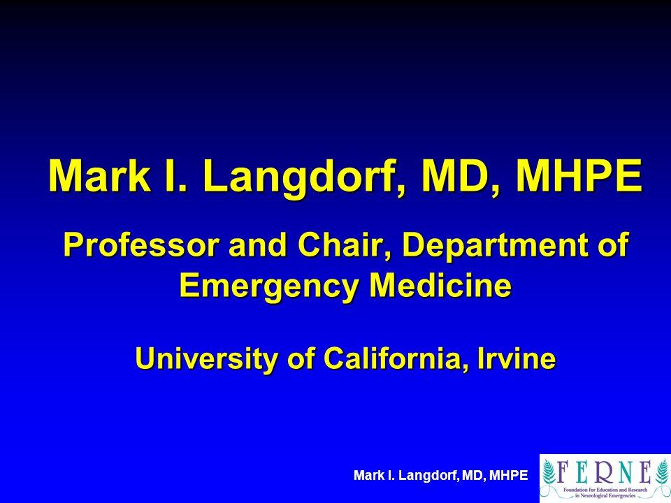 Mark I.Langdorf, MD, MHPE Mark I.