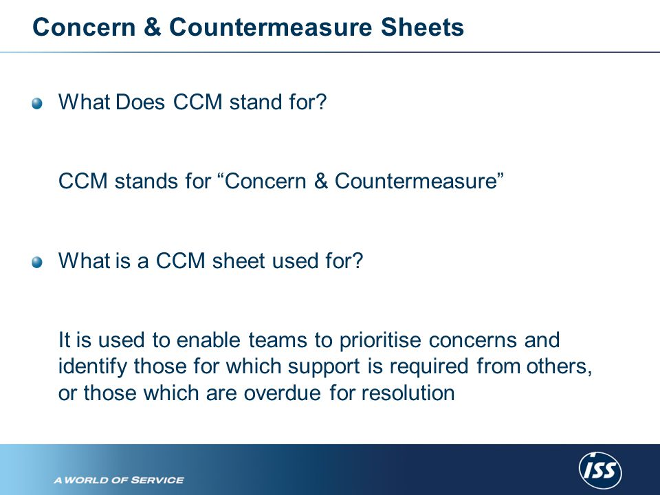 Concern & Countermeasure Sheets What Does CCM stand for.