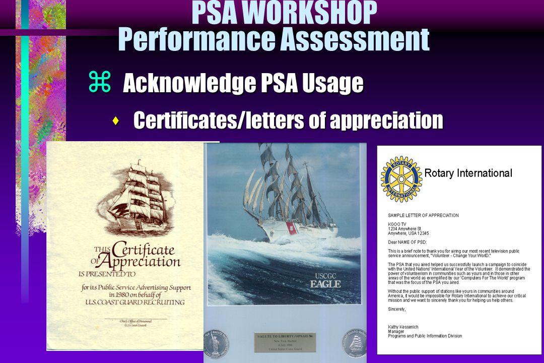 PSA WORKSHOP Performance Assessment  Acknowledge PSA Usage s Certificates/letters of appreciation