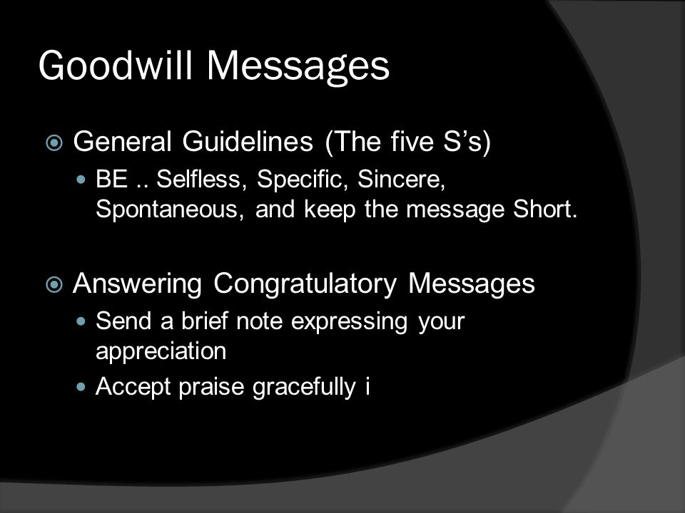 Goodwill Messages  General Guidelines (The five S's) BE..