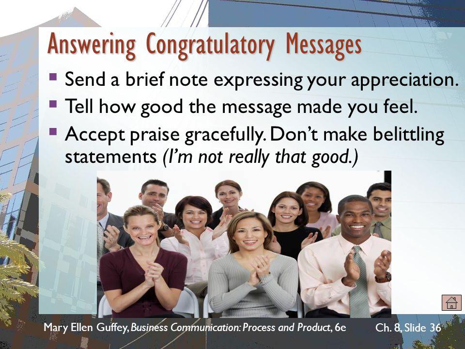 Mary Ellen Guffey, Business Communication: Process and Product, 6e Ch.