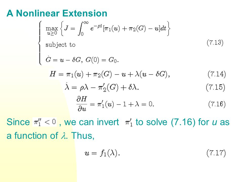 A Nonlinear Extension Since, we can invert to solve (7.16) for u as a function of. Thus,