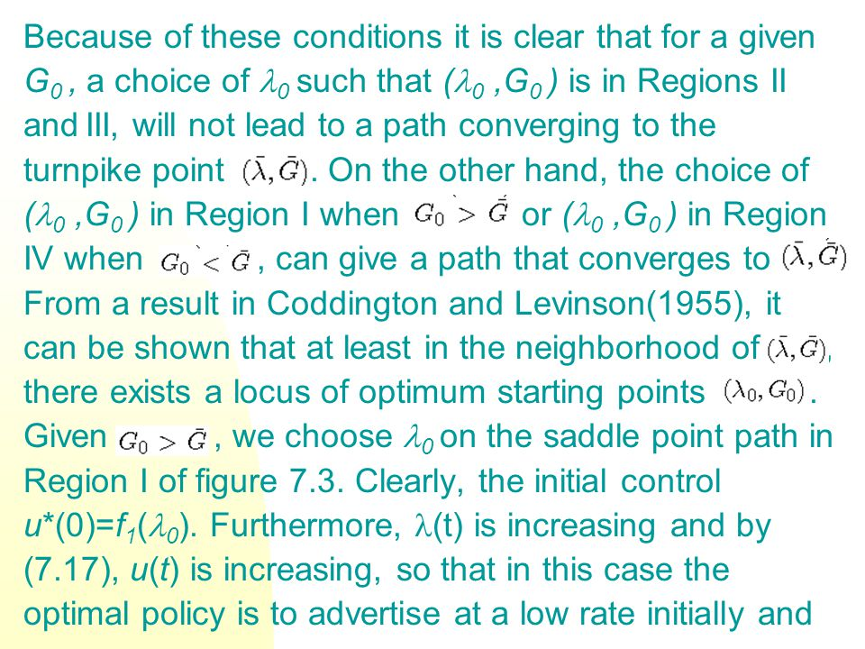 Because of these conditions it is clear that for a given G 0, a choice of 0 such that ( 0,G 0 ) is in Regions II and III, will not lead to a path conv