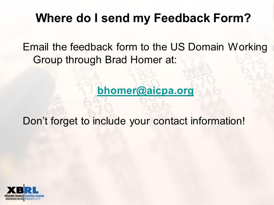 Where do I send my Feedback Form.
