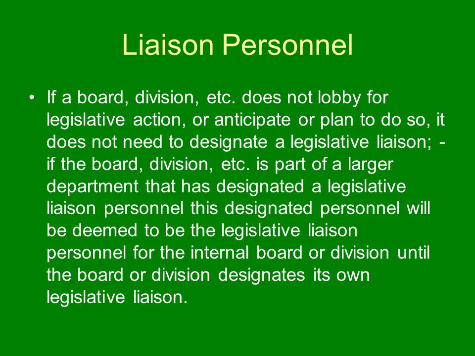 Liaison Personnel If a board, division, etc.