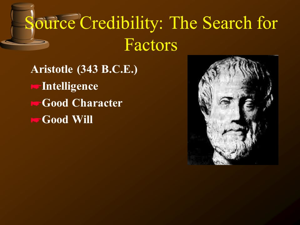 Source Credibility: The Search for Factors Competing Definitions: *Attitude toward the source *Image of the source