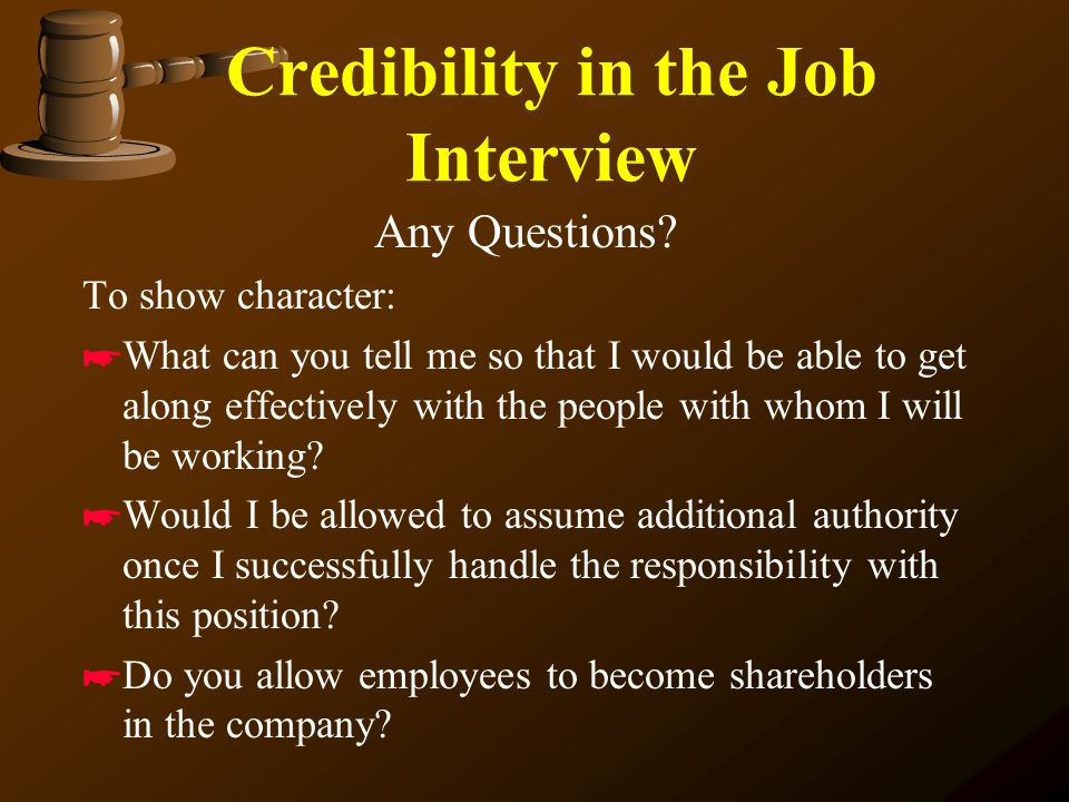 Using Credibility Any Questions?