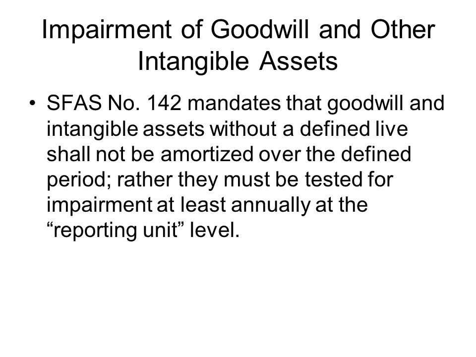 Impairment of Goodwill and Other Intangible Assets SFAS No.