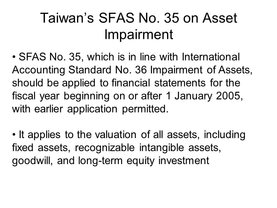 Taiwan's SFAS No.35 on Asset Impairment SFAS No.