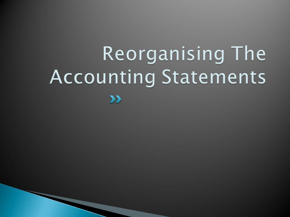  Separate operating performance from non- operating items and the financing obtained to support the business.