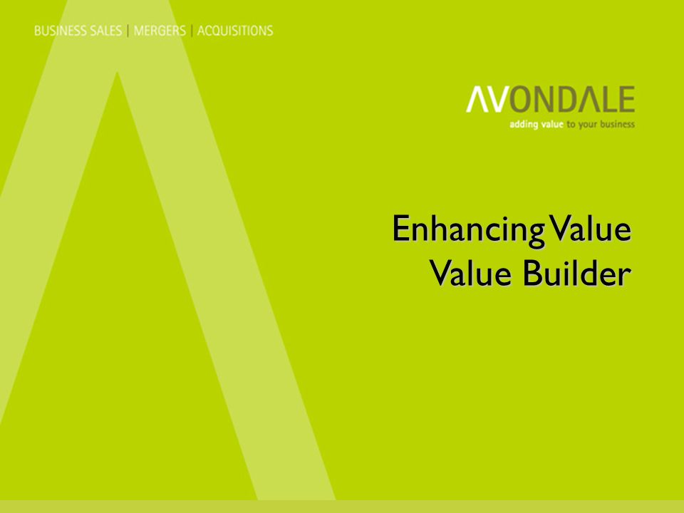 Enhancing Value Value Builder