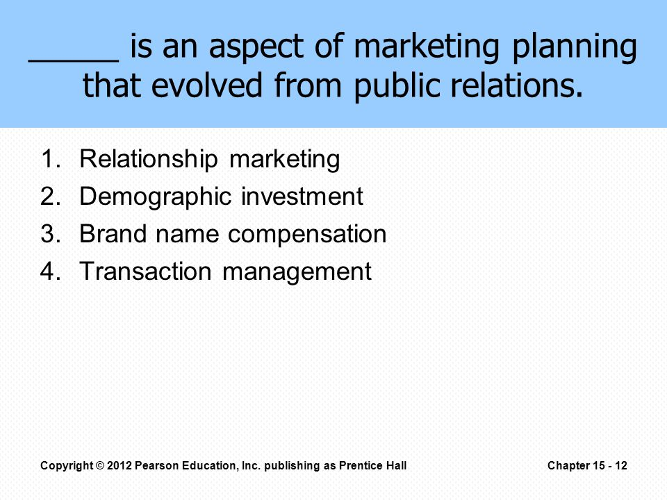 _____ is an aspect of marketing planning that evolved from public relations.