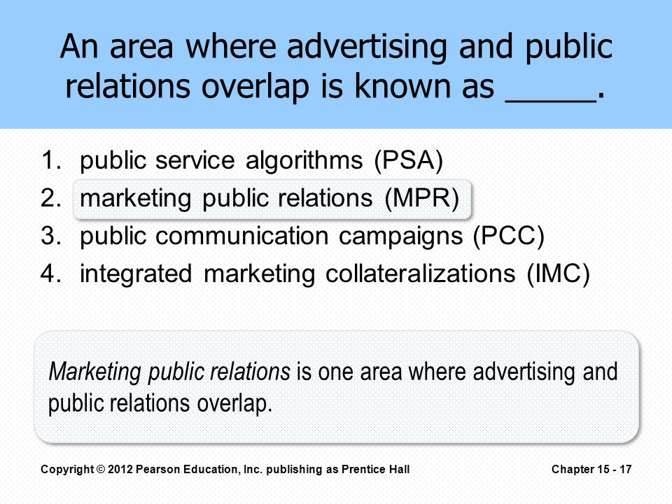 An area where advertising and public relations overlap is known as _____.