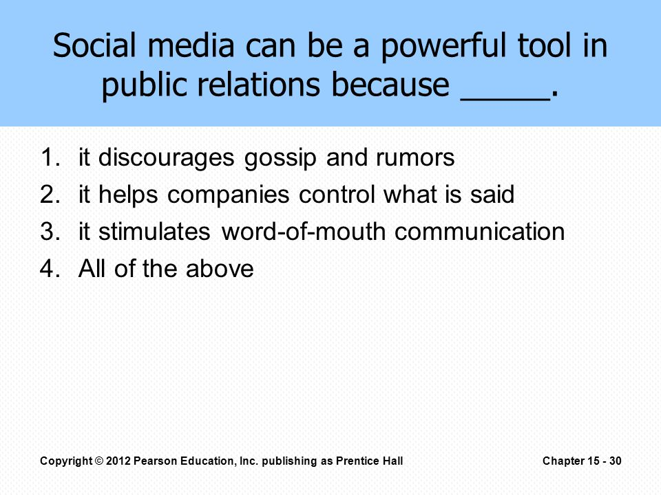 Social media can be a powerful tool in public relations because _____.