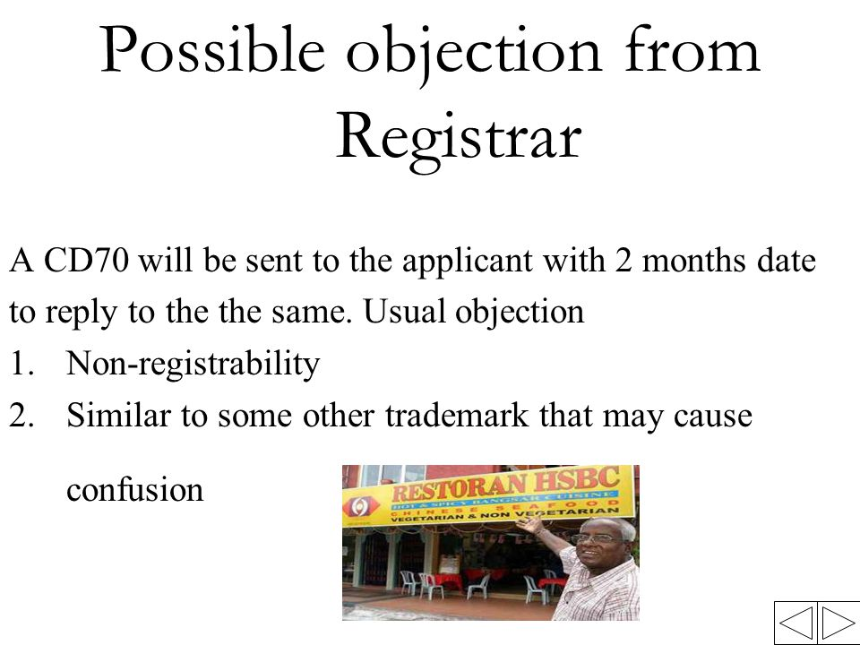 Possible objection from Registrar A CD70 will be sent to the applicant with 2 months date to reply to the the same.