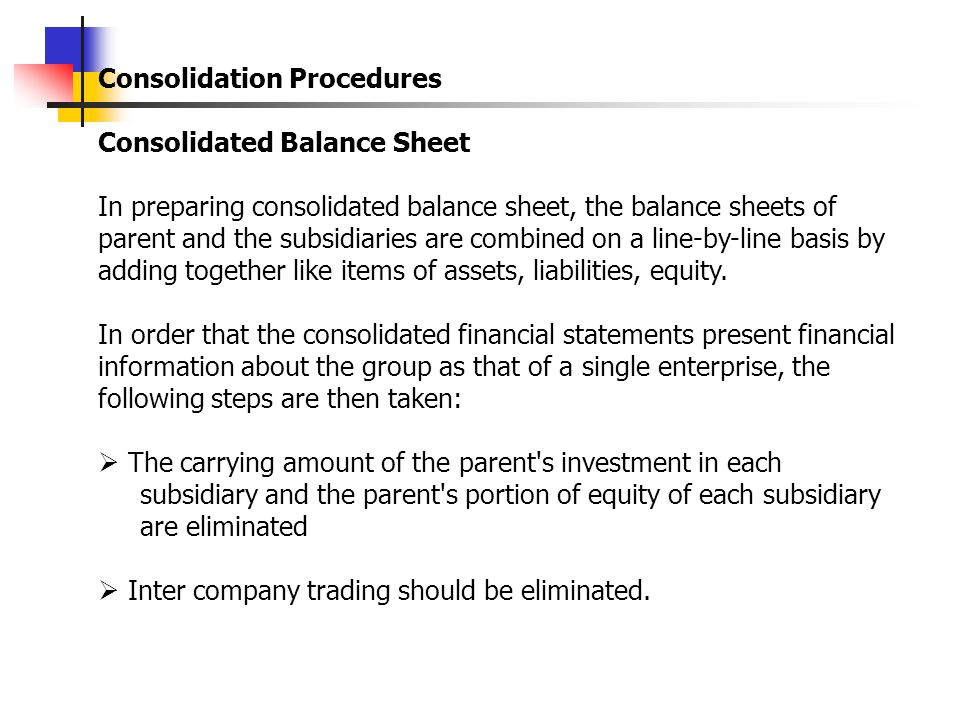 Then the holding company's balance sheet disclose the investment as in subsidiary at cost less amount written down (Group proportion of the dividend paid out of pre acquisition profit by the subsidiary) We need next to consider how it is decided whether a dividend is paid from pre acquisition profits.