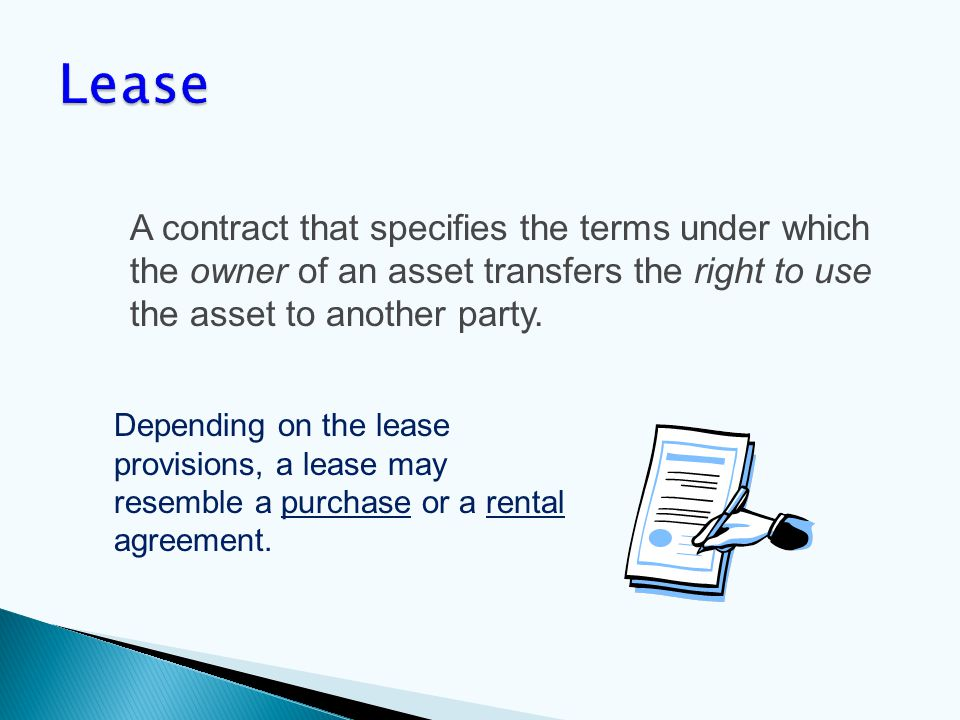 A contract that specifies the terms under which the owner of an asset transfers the right to use the asset to another party.