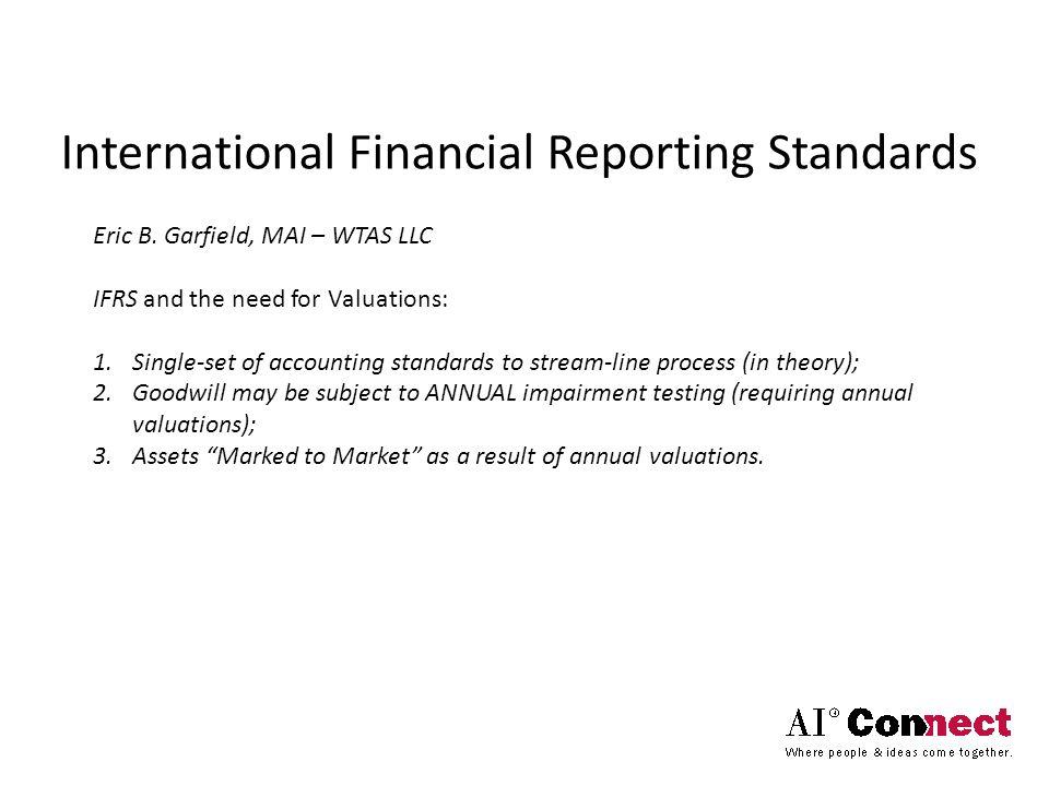 International Financial Reporting Standards Eric B.