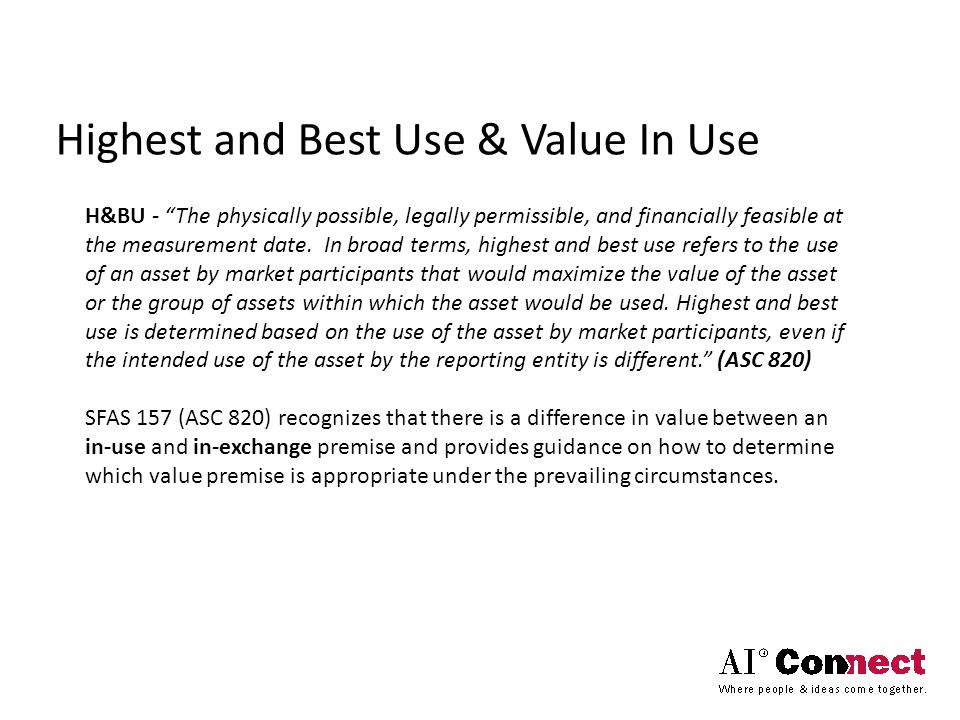 Highest and Best Use & Value In Use What is Value In Combination? Louis Yorey, MAI - PwC