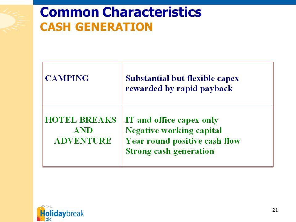 21 Common Characteristics CASH GENERATION