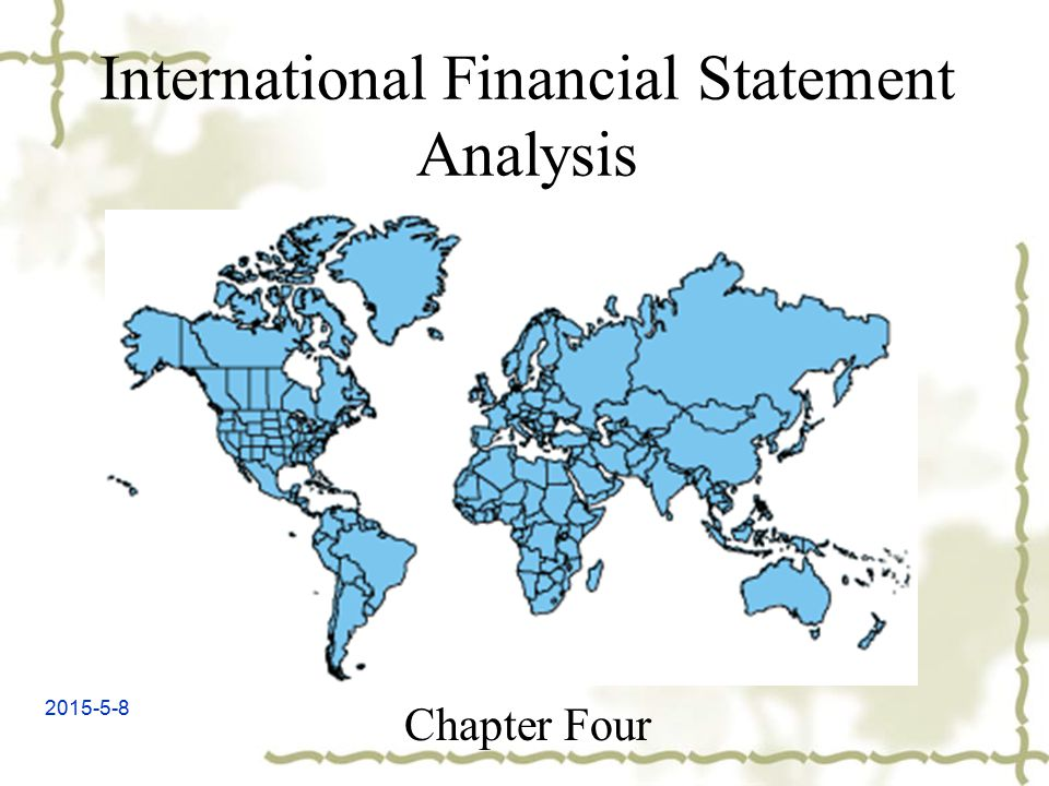 2015-5-8 International Financial Statement Analysis Chapter Four