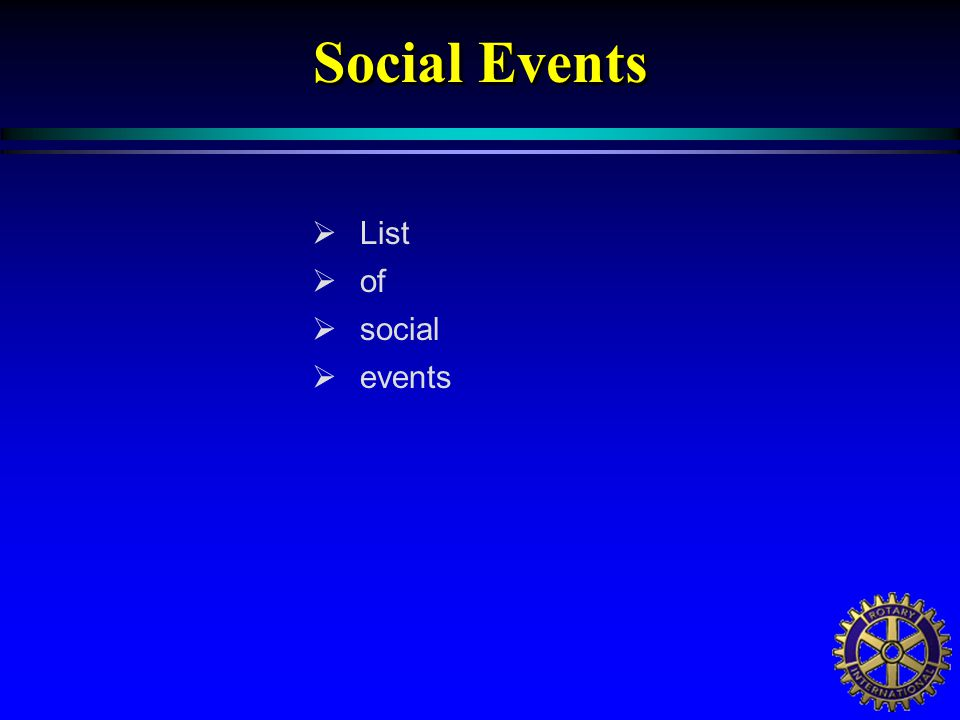  List  of  social  events Social Events