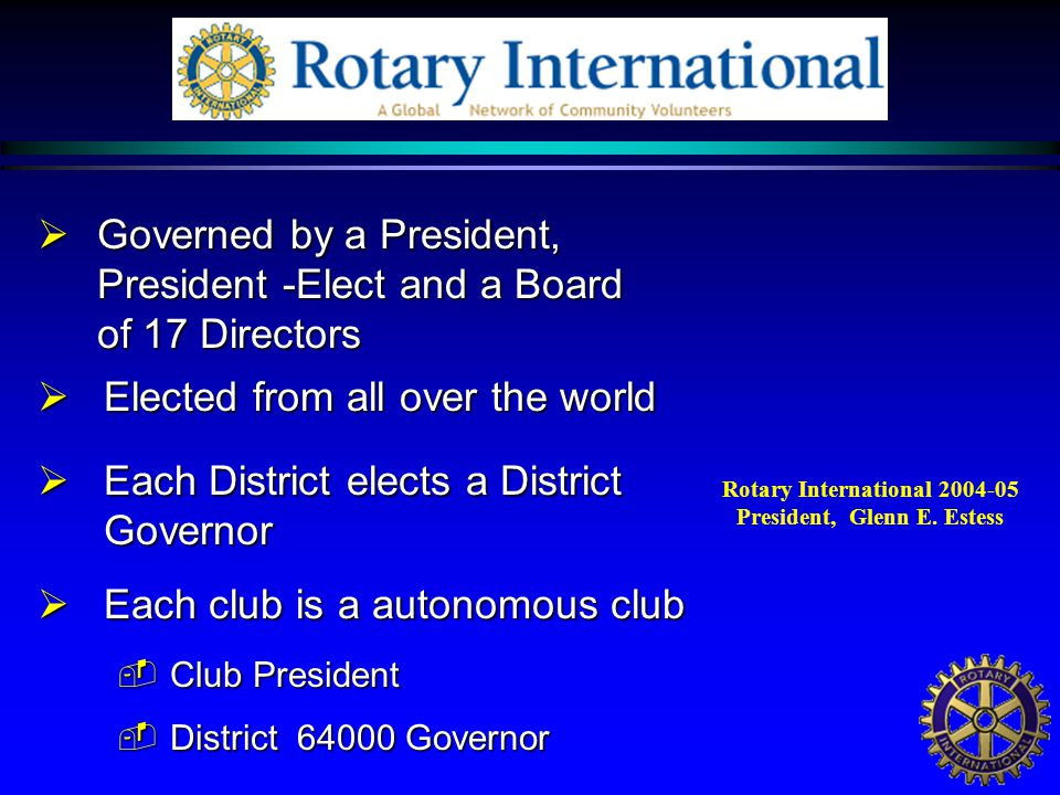 The Privileges in Rotary  Friendship with leaders  in your community  in neighbouring cities and towns  throughout the U.S.A.