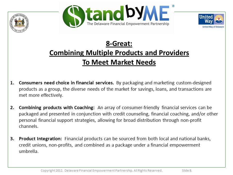 ® Copyright 2012.Delaware Financial Empowerment Partnership.