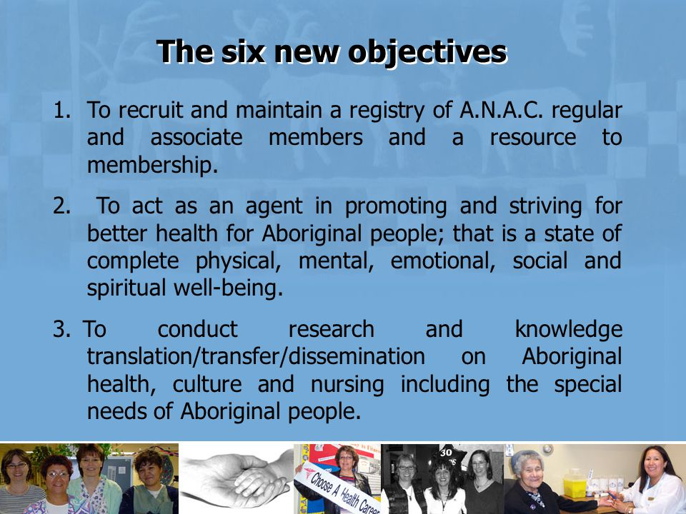 1.To recruit and maintain a registry of A.N.A.C.