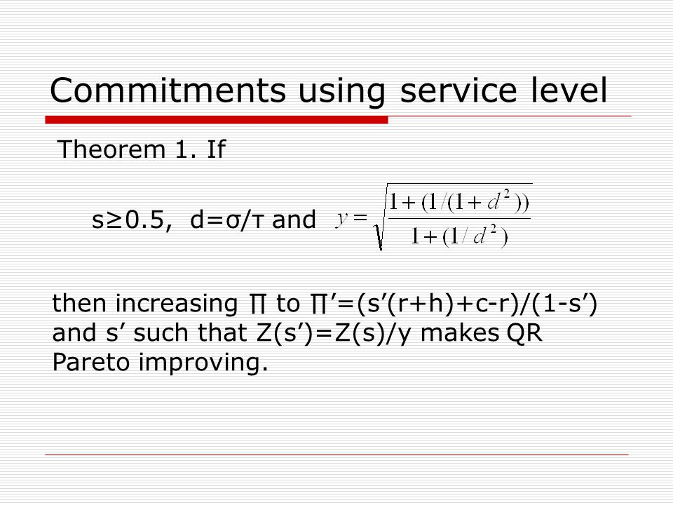Commitments using service level Theorem 1.