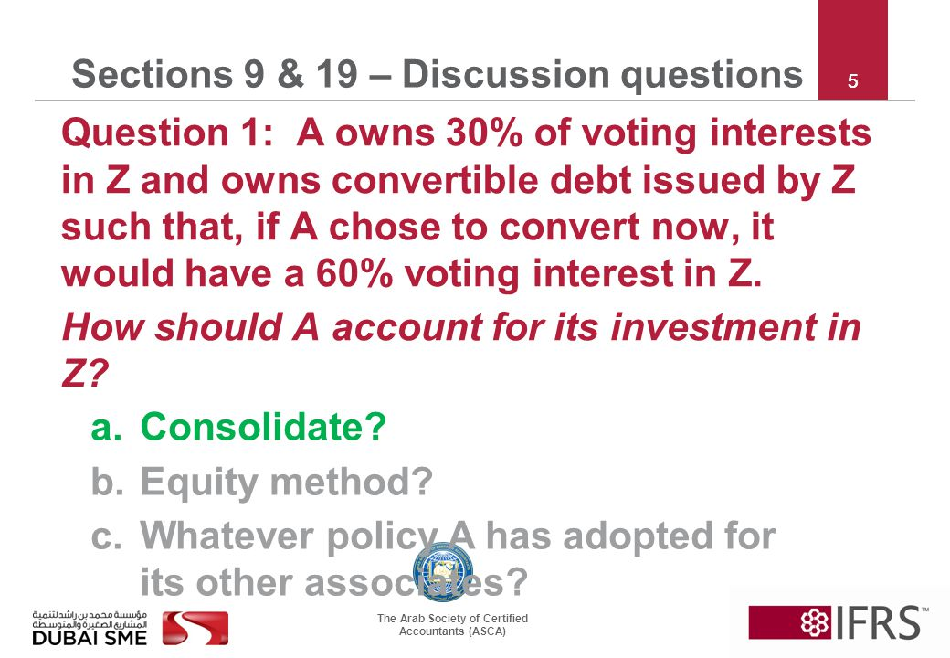 The Arab Society of Certified Accountants (ASCA) 16 Sections 9 & 19 – Discussion questions Question 7: P buys 60% of S for 100.