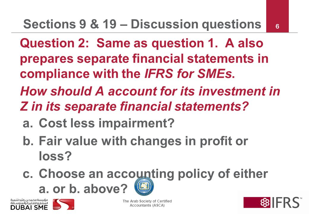 The Arab Society of Certified Accountants (ASCA) 17 Sections 9 & 19 – Discussion questions Question 7: P buys 60% of S for 100.