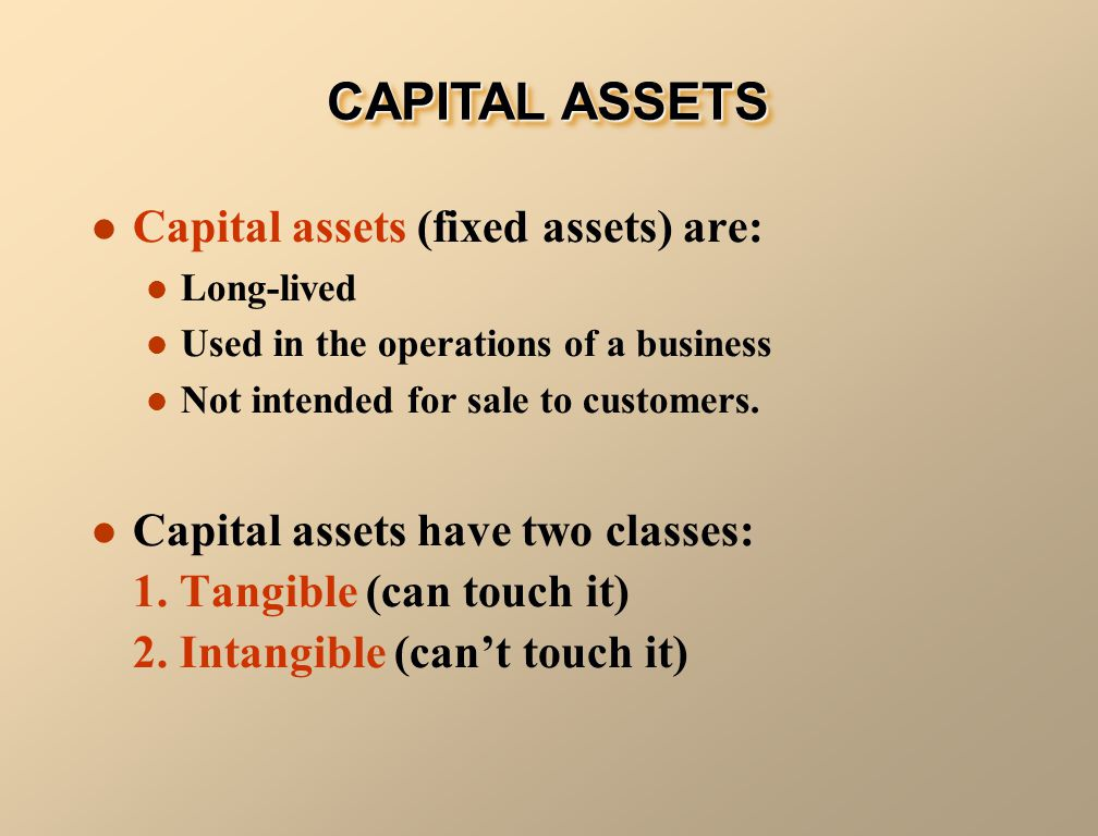 Intangible assets cannot be touched.