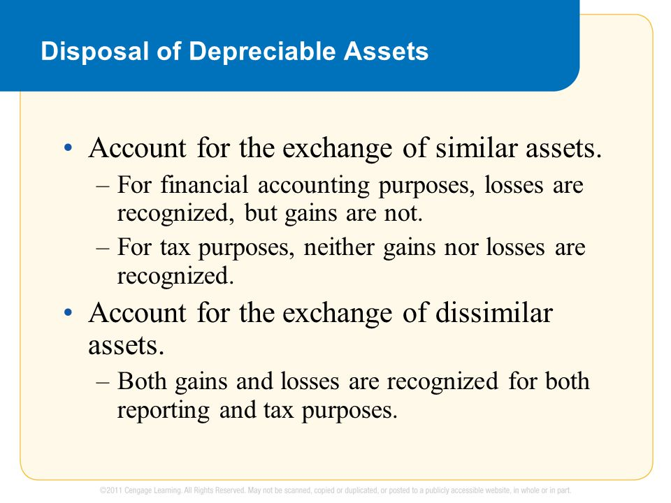 Disposal of Depreciable Assets Account for the exchange of similar assets.
