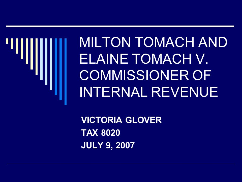MILTON TOMACH AND ELAINE TOMACH V.