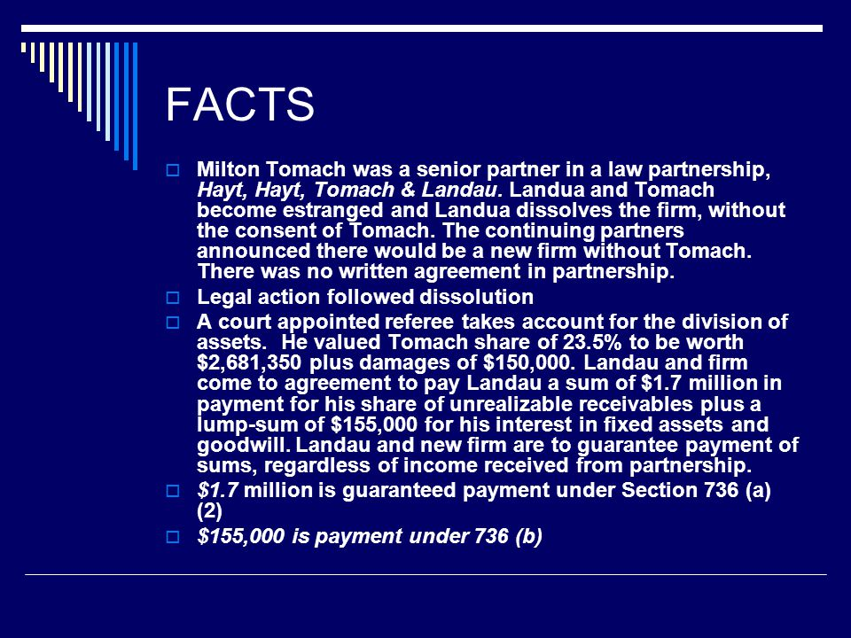 FACTS  In 1983 and 1984, Landau firm provided petitioner with K-1, showing the guaranteed payment to Tolmach.