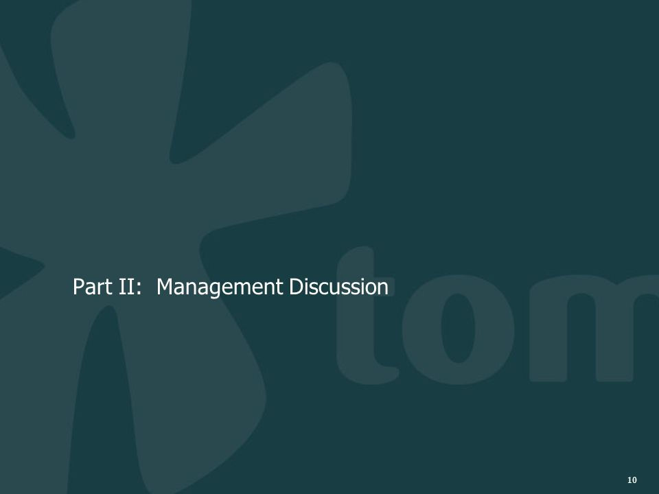 10 Part II: Management Discussion