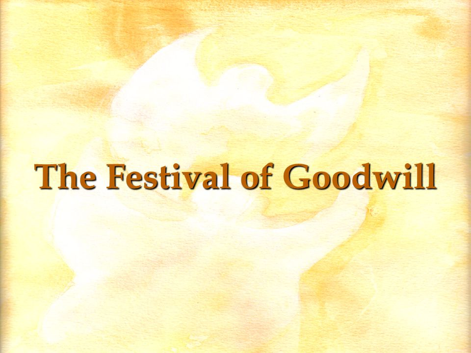 The Festival of Goodwill