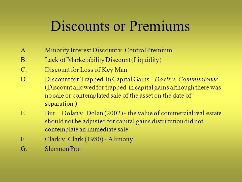 Discounts or Premiums A.Minority Interest Discount v.