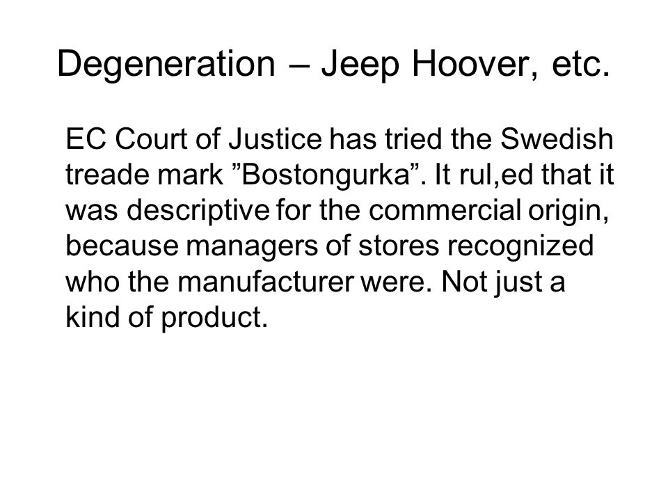 Degeneration – Jeep Hoover, etc.