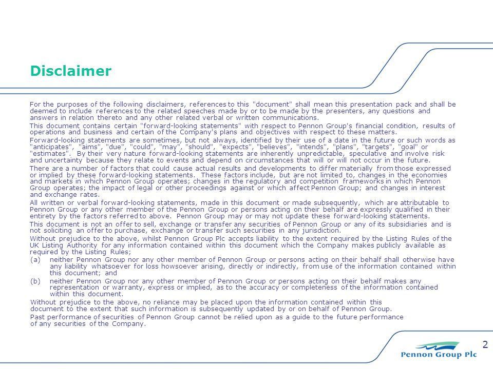 2 Disclaimer For the purposes of the following disclaimers, references to this document shall mean this presentation pack and shall be deemed to include references to the related speeches made by or to be made by the presenters, any questions and answers in relation thereto and any other related verbal or written communications.